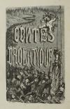 BALZAC (Honoré de). Les Contes drolatiques, colligez ez Abbayes de Touraine et mis en lumières par le sieur de Balzac, pour l'esbattement des pantagruelistes et non aultres. Septiesme édition