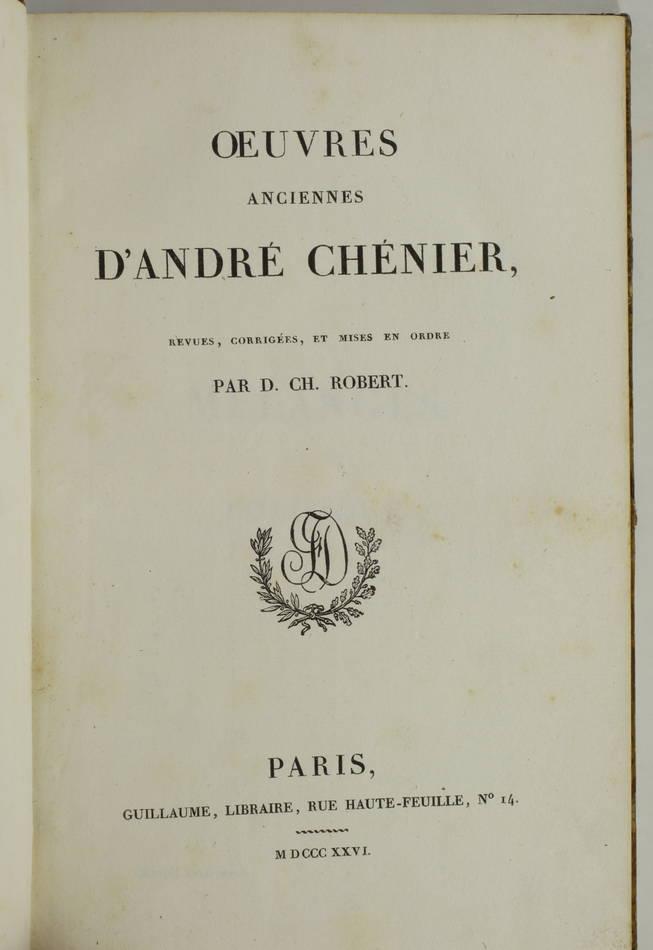 CHENIER - Oeuvres anciennes + Oeuvre posthumes - 1826 - 2 volumes - Photo 1, livre rare du XIXe siècle