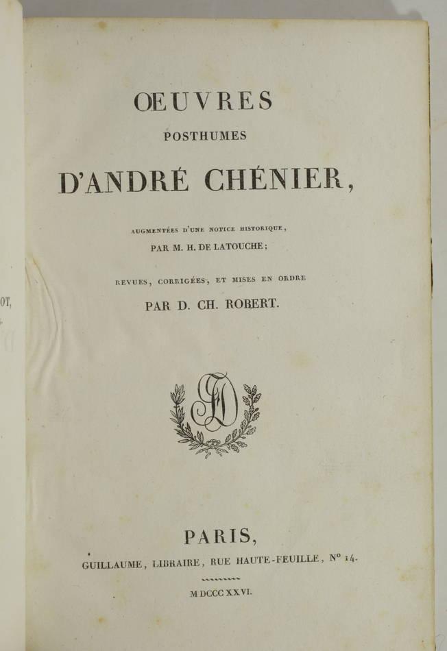 CHENIER - Oeuvres anciennes + Oeuvre posthumes - 1826 - 2 volumes - Photo 2, livre rare du XIXe siècle