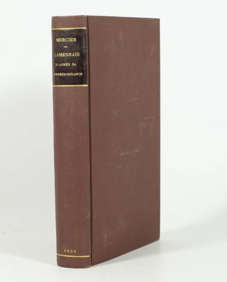 MERCIER (R.P., S. J.). Lamennais d'après sa correspondance et les travaux les plus récents. 1782-1854, livre rare du XIXe siècle