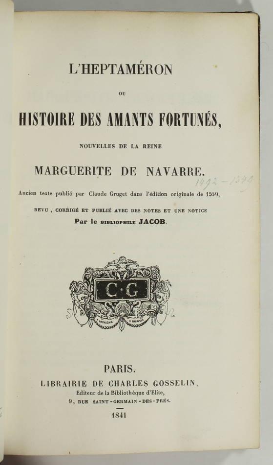 Marguerite de Navarre - Heptameron ou Histoire des amants fortunes - 1841 - Photo 3, livre rare du XIXe siècle