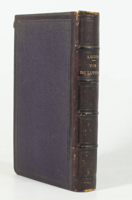 AUDIN (M.). Histoire de la vie, des ouvrages et des doctrines de Luther