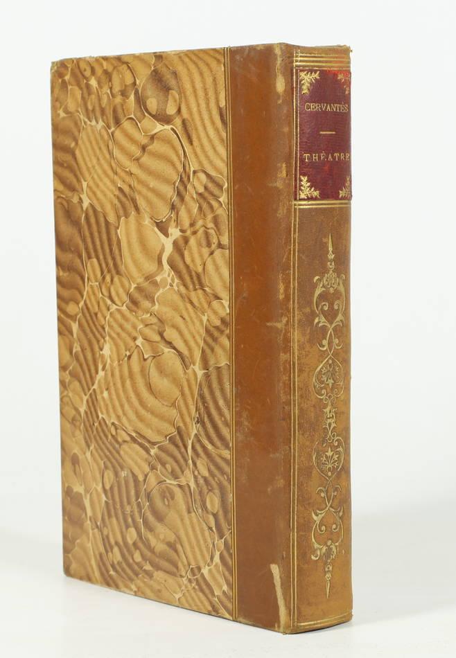 CERVANTES - Théâtre traduit pour la première fois par Alphonse Royer (vers 1862) - Photo 0 - livre rare