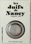 JOB (Françoise). Les juifs à Nancy