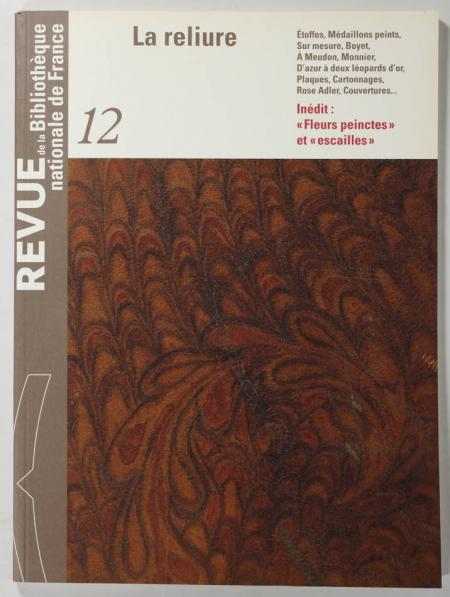 . La Reliure (Revue de la Bibliothèque nationale de France, numéro 12)