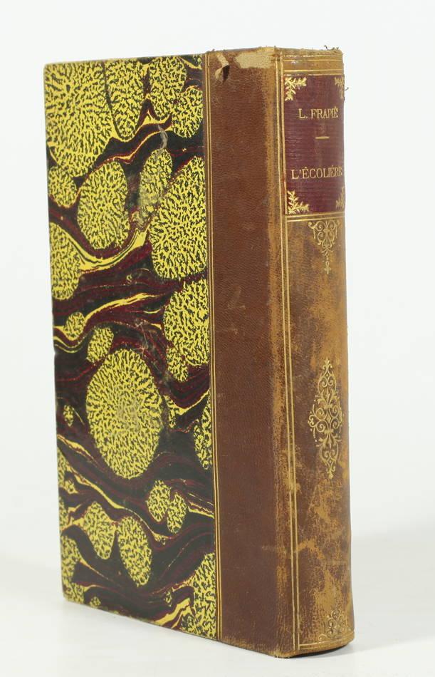 Léon FRAPIE - L écolière - (1905) - Edition originale - Photo 0, livre rare du XXe siècle