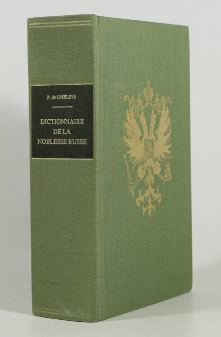 GMELINE (Patrick de). Dictionnaire de la noblesse russe