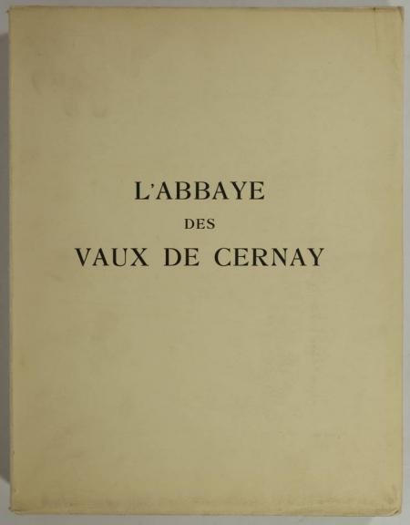 AUBERT (Marcel) et VERRIER (Jean). Abbaye des Vaux de Cernay, livre rare du XXe siècle