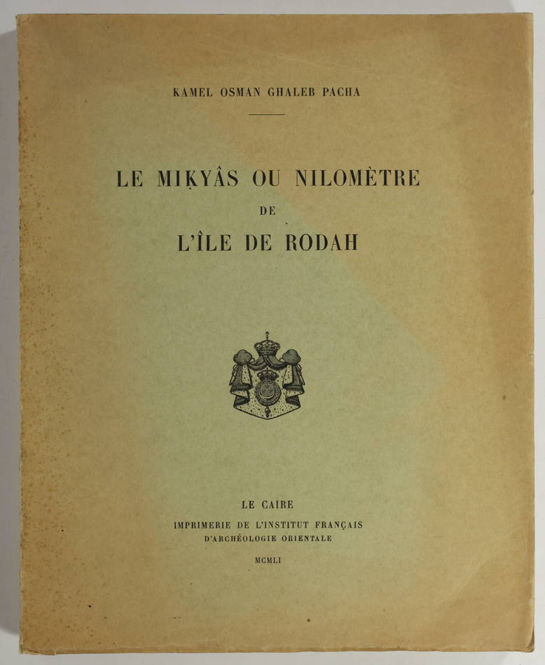 [Egypte] GHALEB - Le Mikyas ou nilomètre de l île de Rodah - 1951 - Photo 0, livre rare du XXe siècle