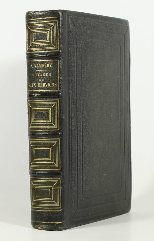 VAMBERY - Voyages d un faux derviche - Asie centrale, Téhéran, Samarcand - 1865 - Photo 1 - livre de bibliophilie