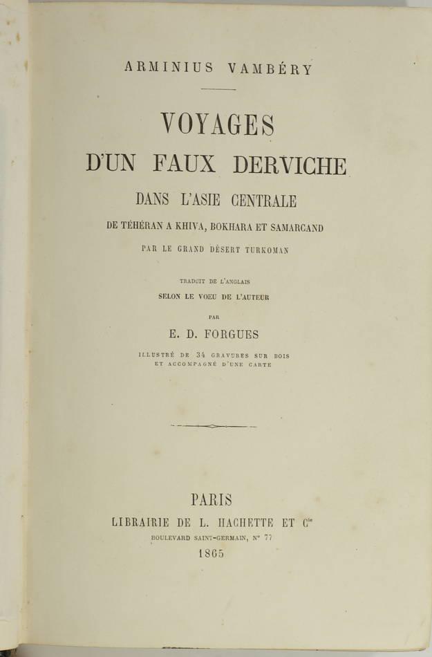 VAMBERY - Voyages d un faux derviche - Asie centrale, Téhéran, Samarcand - 1865 - Photo 3 - livre de bibliophilie