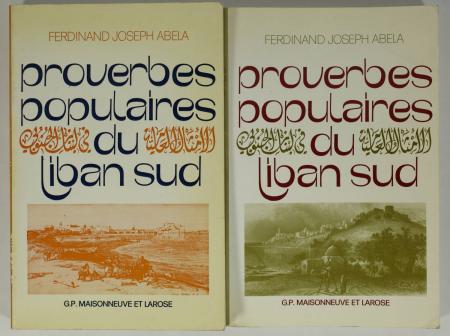 ABELA (Ferdinand-Joseph). Proverbes populaires du Liban sud : Saïda et ses environs, livre rare du XXe siècle