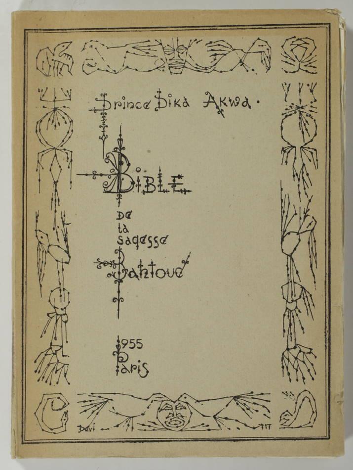 Prince DIKA AKWA - Bible de la sagesse bantoue - 1955 - Photo 0, livre rare du XXe siècle