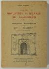 PIQUET (Victor). Autour des monuments musulmans du Maghreb. Esquisses historiques. III : Maroc