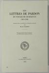 NASSIET (Michel). Les lettres de pardon du voyage de Charles IX (1565-1566)