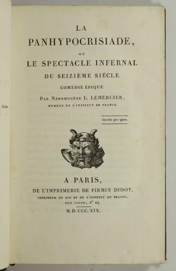 LEMERCIER - La Panhypocrisiade, ou le spectacle infernal du seizième - 1819 - Photo 0, livre rare du XIXe siècle