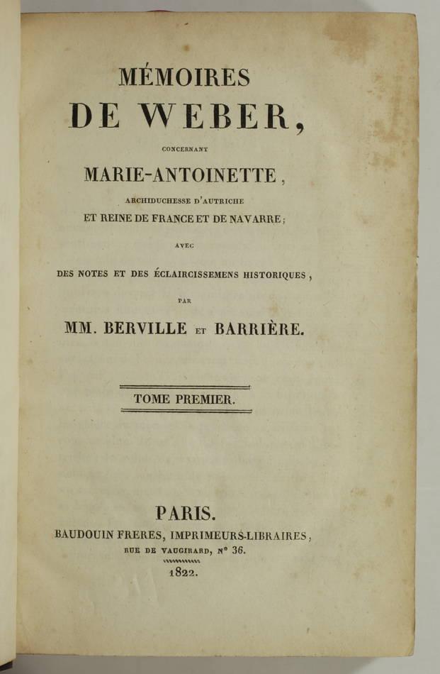 Mémoires de Weber, concernant Marie-Antoinette, archiduchesse et reine 1822 - 2v - Photo 1, livre rare du XIXe siècle