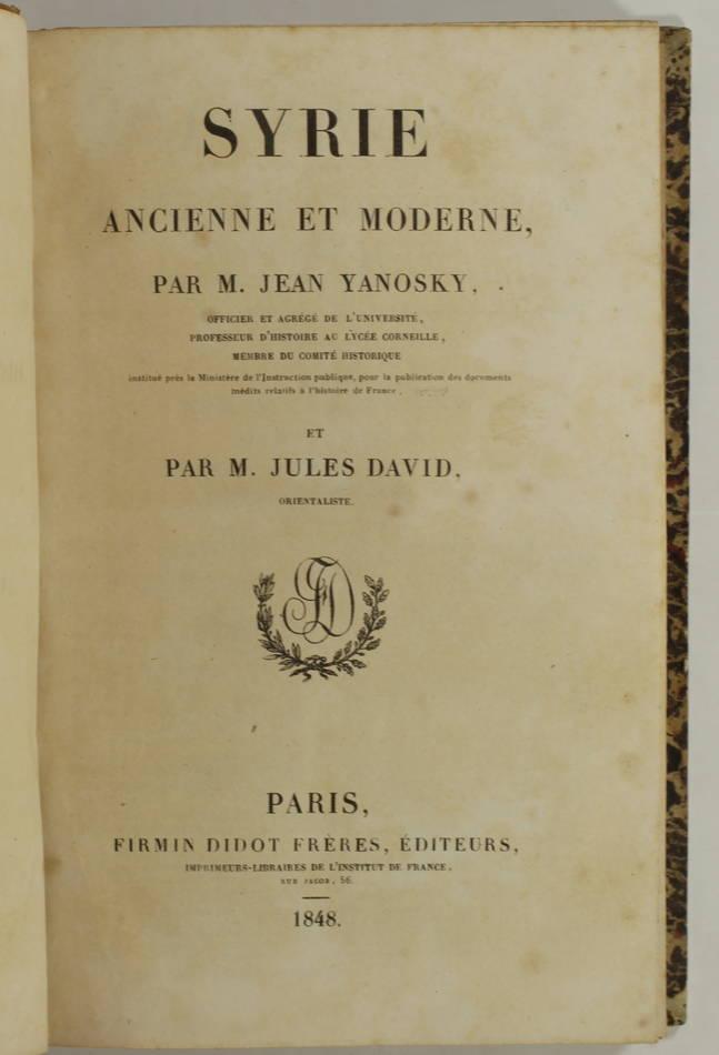 YANOSKY et DAVID - Syrie ancienne et moderne - 1848 - 48 planches - L Univers - Photo 2, livre rare du XIXe siècle