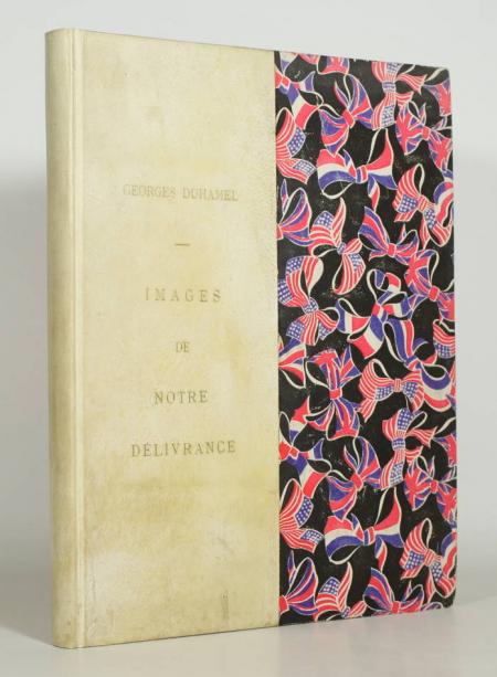 DUHAMEL (Georges). Images de notre délivrance, livre rare du XXe siècle