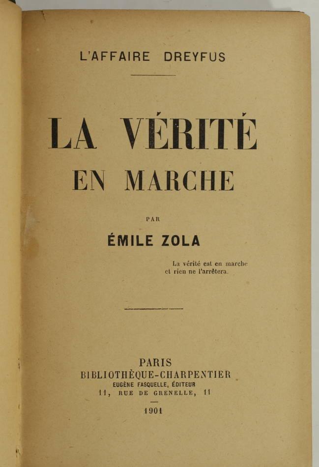 ZOLA - L affaire Dreyfus - La verité en marche - 1901 - EO - Photo 1, livre rare du XXe siècle