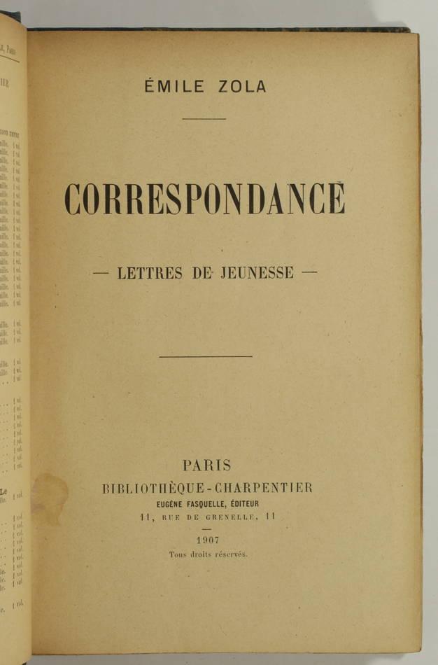 ZOLA - Correspondance - Lettres de jeunesse - 1907 - EO - Photo 1, livre rare du XXe siècle
