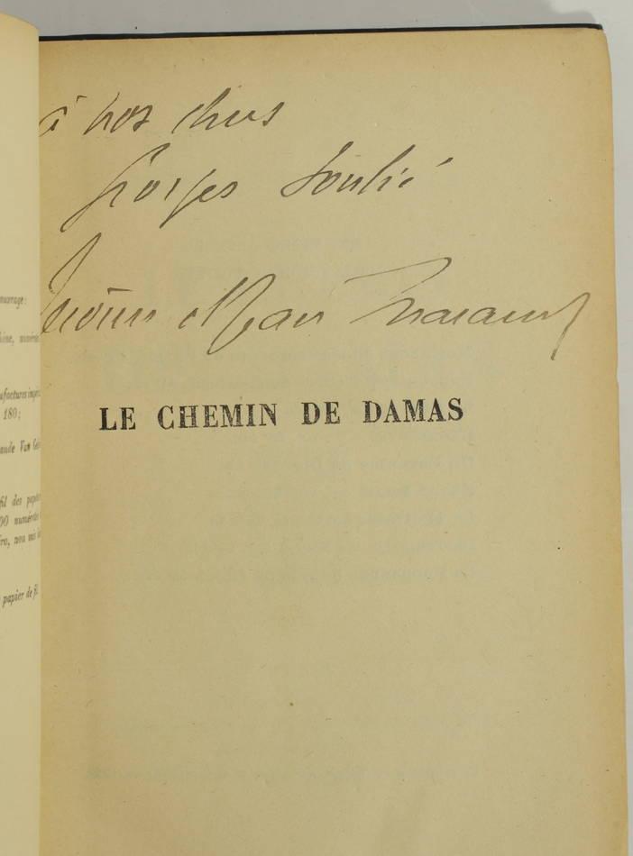 THARAUD - Le chemin de Damas - 1923 - Envoi - Photo 0, livre rare du XXe siècle