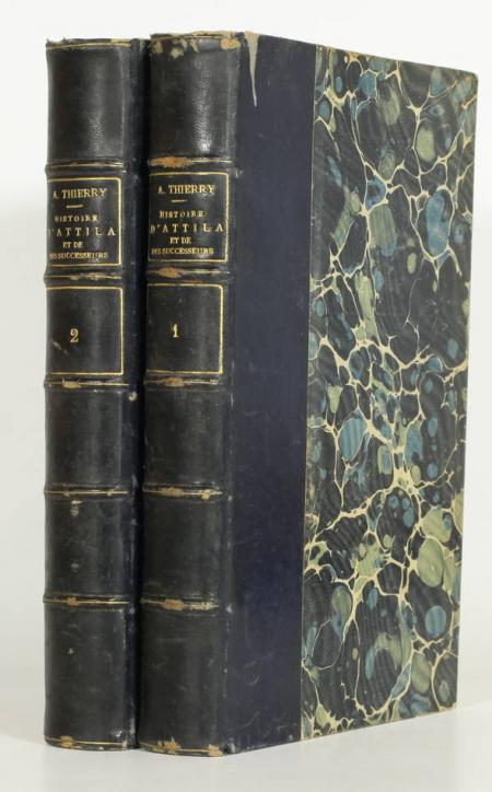 THIERRY (Amédée). Histoire d'Attila et de ses successeurs jusqu'à l'établissement des Hongrois en Europe, suivie des légendes et traditions, livre rare du XIXe siècle