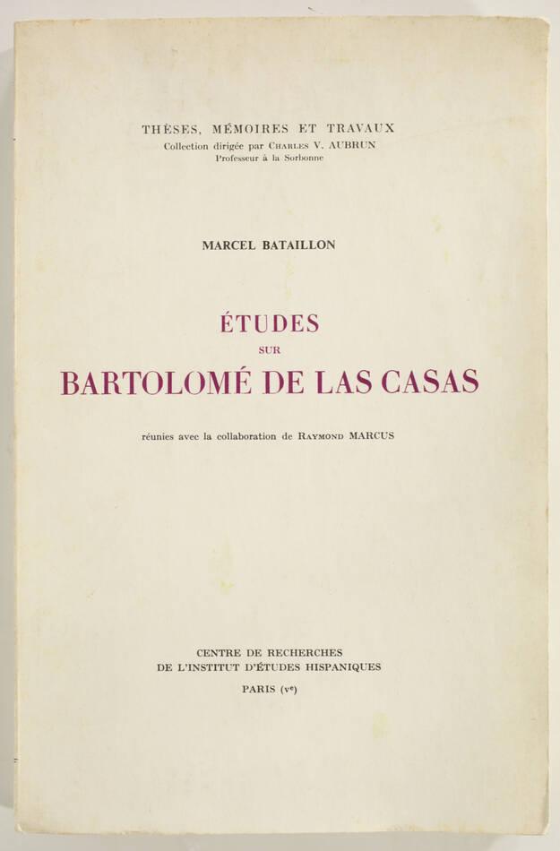 BATAILLON - Etudes sur Bartolomé de Las Casas - 1966 - Photo 0, livre rare du XXe siècle