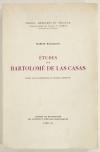 BATAILLON (Marcel). Etudes sur Bartolomé de Las Casas, réunies avec la collaboration de Raymond Marcus