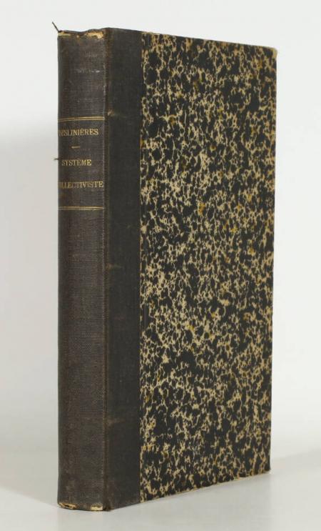 DESLINIERES (Lucien). L'application du système collectiviste, livre rare du XIXe siècle