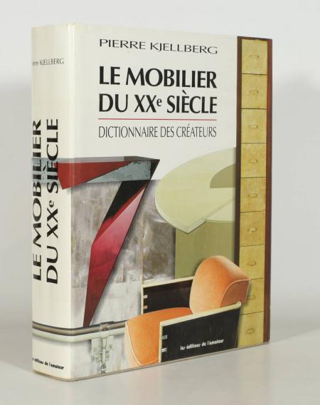 KJELLBERG (Pierre). Le mobilier du XXe siècle. Dictionnaire des créateurs, livre rare du XXe siècle
