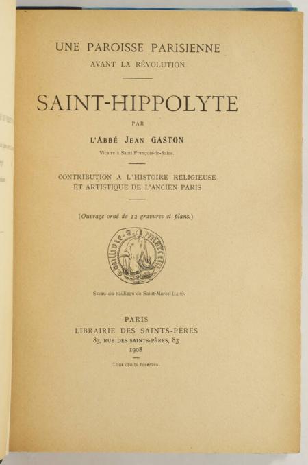 [Paris] GASTON - Paroisse parisienne avant la Révolution. Saint-Hippolyte - 1908 - Photo 0, livre rare du XXe siècle