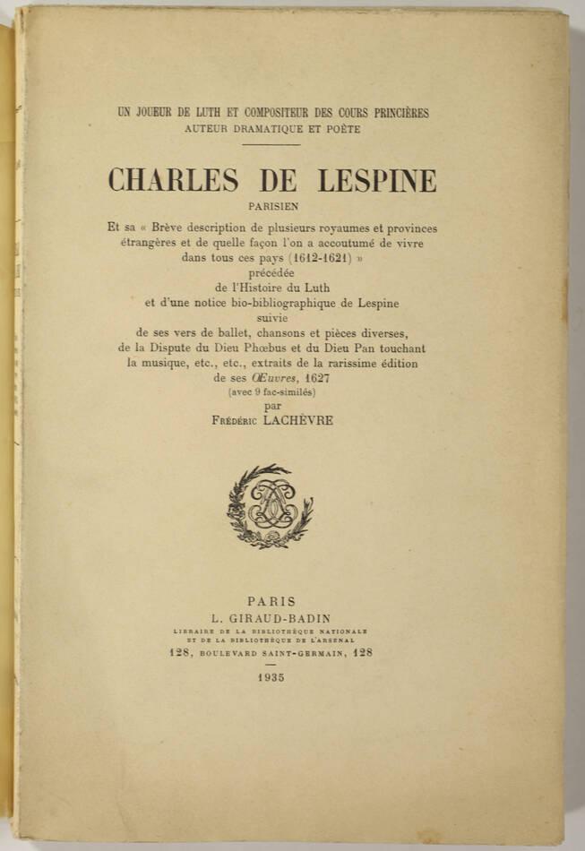 LACHEVRE - Charles de Lespine, joueur de luth parisien du 17e - 1935 - Photo 0, livre rare du XXe siècle