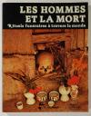 GUIART - Les hommes et la mort - Rituels funéraires à travers le monde - 1979 - Photo 0, livre rare du XXe siècle