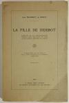 MASSIET du BIEST (Jean). La fille de Diderot. Extraits de sa correspondance inédite avec son mari et avec Jacques-Henri Meister, de Zurich