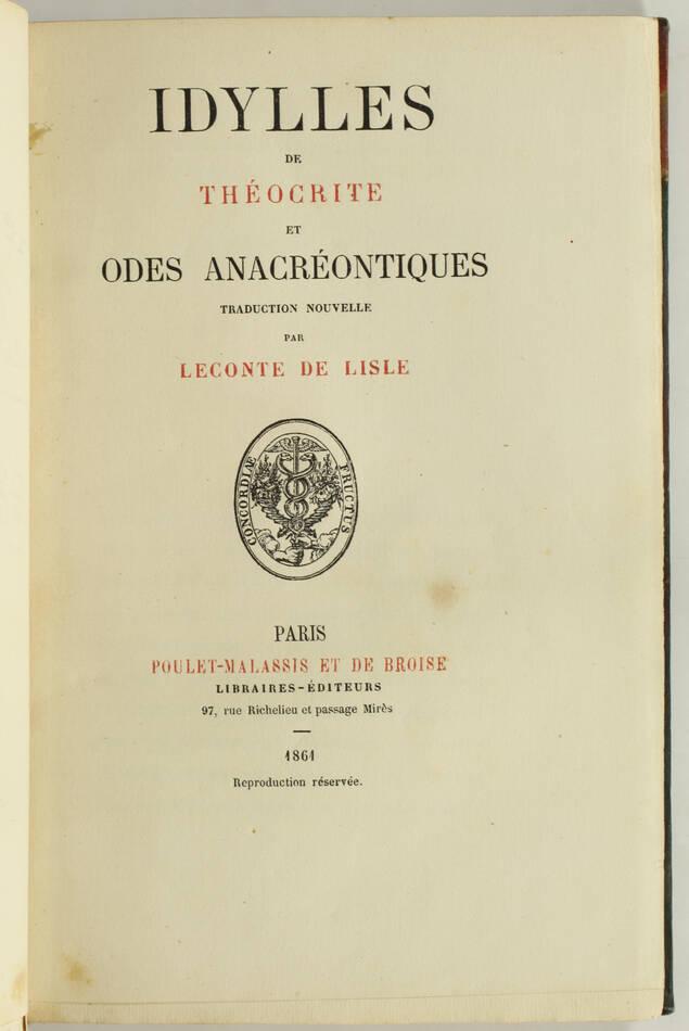 THEOCRITE Idylles et odes anacréontiques Leconte de Lisle - Poulet-Malassis 1861 - Photo 1, livre rare du XIXe siècle