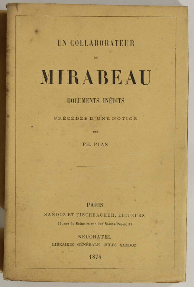 Un collaborateur de Mirabeau [Reybaz] Documents inédits - 1874 - Photo 0, livre rare du XIXe siècle