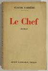 Claude FARRERE  - Le chef  - 1930 - EO - 1/350 vergé pur fil Lafuma - Photo 1, livre rare du XXe siècle