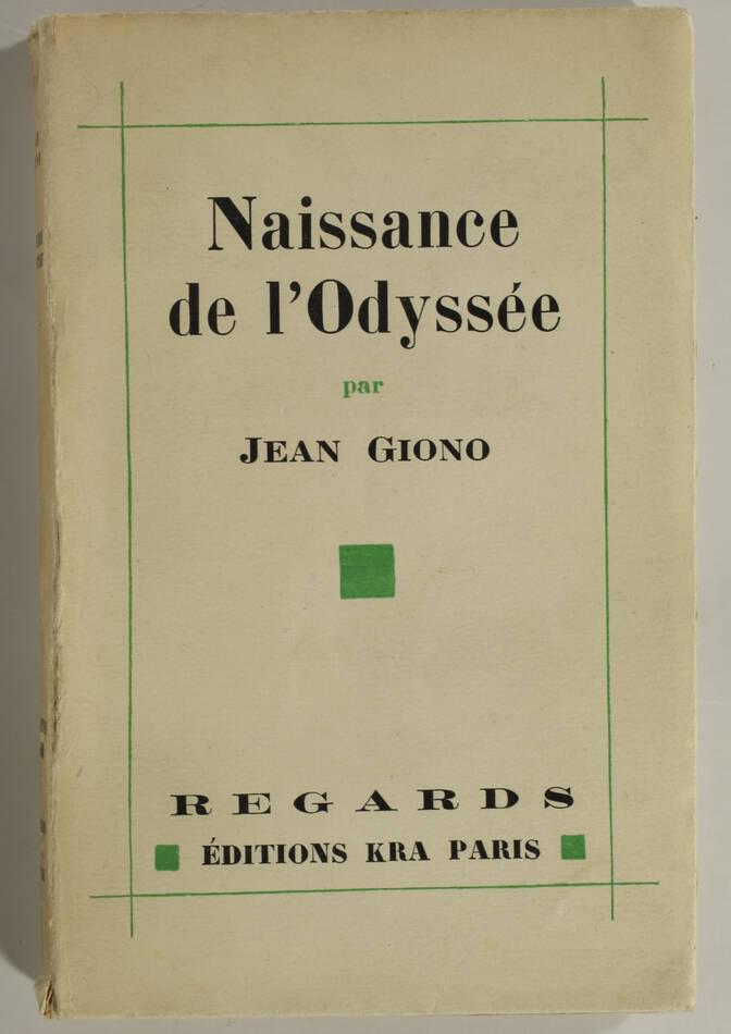 Jean GIONO - Naissance de l Odyssée - 1930 - EO sur vélin - Photo 1, livre rare du XXe siècle