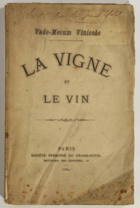 . Vade-mecum vinicole. La vigne et le vin, livre rare du XIXe siècle