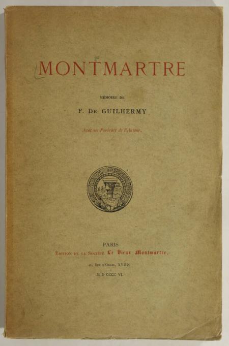 GUILHERMY (F. de). Montmartre, livre rare du XXe siècle