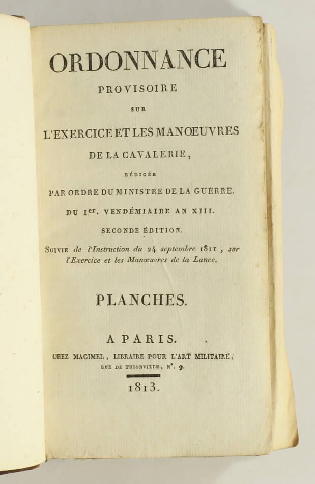 Exercice et manoeuvre de la cavalerie - 128 planches - Magimel, 1813 - Photo 2, livre ancien du XIXe siècle