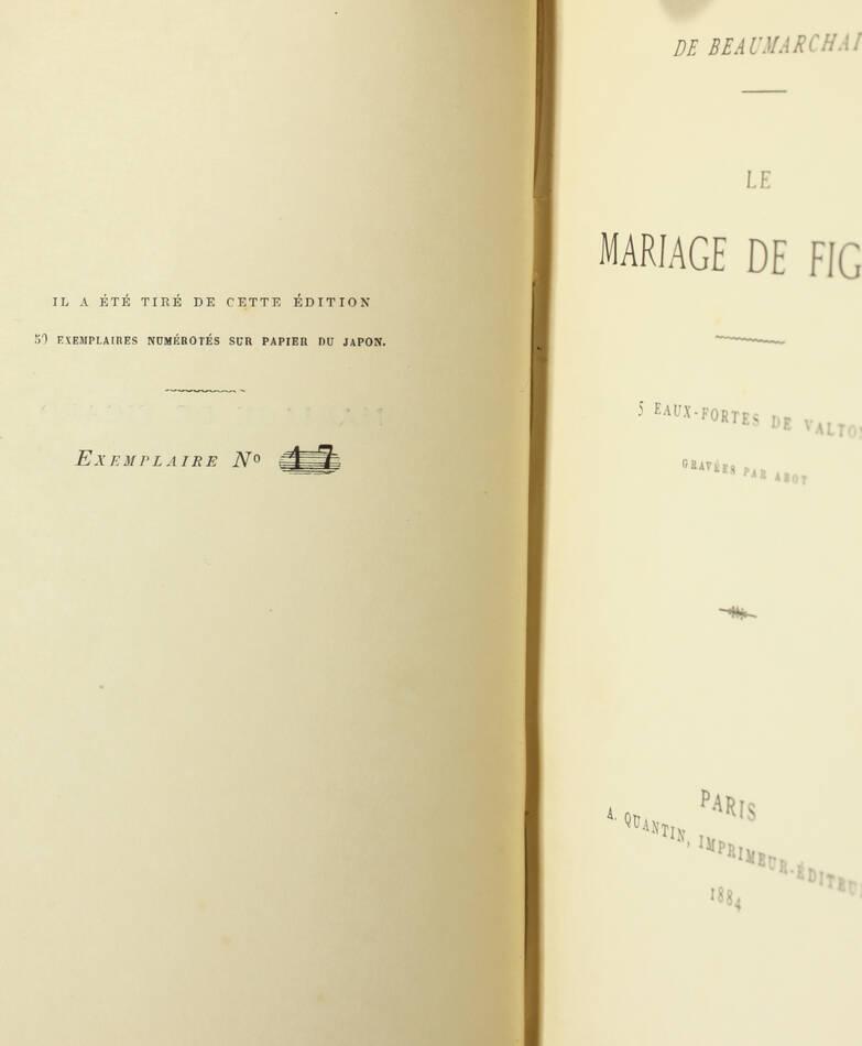 BEAUMARCHAIS - Le mariage de Figaro 1884 - Eaux-fortes de Valton - 1/50 Japon - Photo 0, livre rare du XIXe siècle