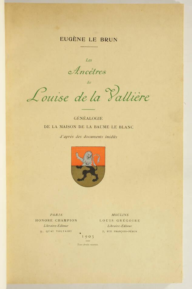 Généalogie de Louise de la Vallière - Maison de la Baume Le Blanc - 1903 - Photo 1, livre rare du XXe siècle
