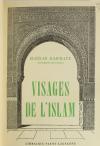 Visages de l Islam, par Haïdar Bammate [Georges Rivoire] - 1946 - Photo 1, livre rare du XXe siècle