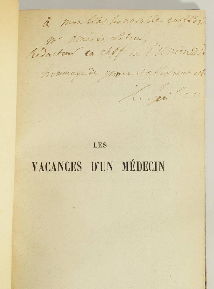 GUIBOUT - Les vacances d un médecin - 1880 - Envoi - Photo 0, livre rare du XIXe siècle