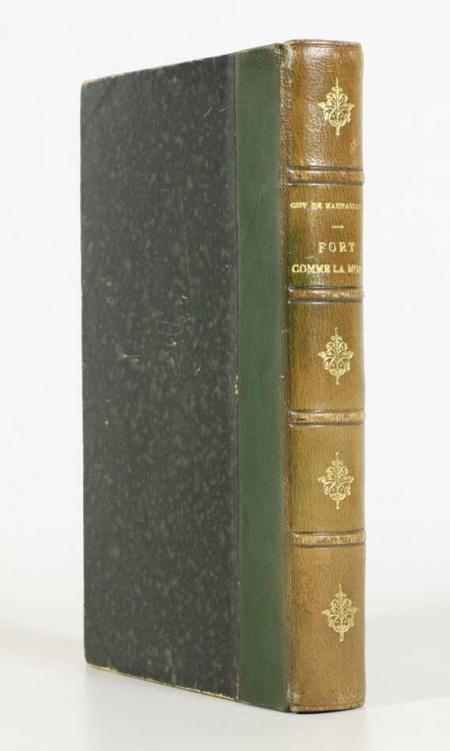 MAUPASSANT (Guy de). Fort comme la mort, livre rare du XIXe siècle