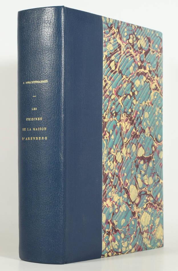 DESCHEEMAEKER - Origines de la maison d Arenberg - 426 à 1066 - 1971 - Envoi - Photo 0, livre rare du XXe siècle