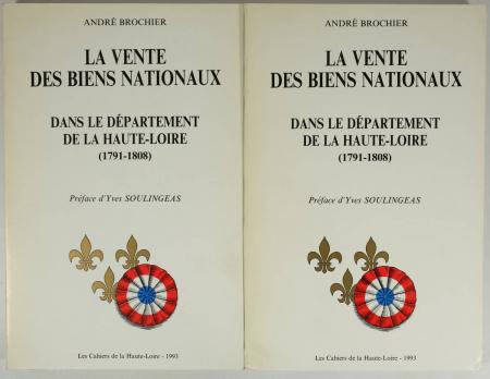 BROCHIER (André). La vente des biens nationaux dans le département de la Haute-Loire (1791-1808), livre rare du XXe siècle