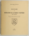 PORTEFIN (Claude-Odette). Histoire et généalogie de la famille Chaperon (Guyenne)